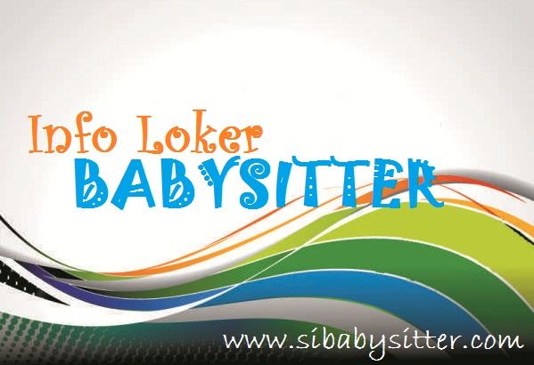 Lowongan Kerja Baby Sitter